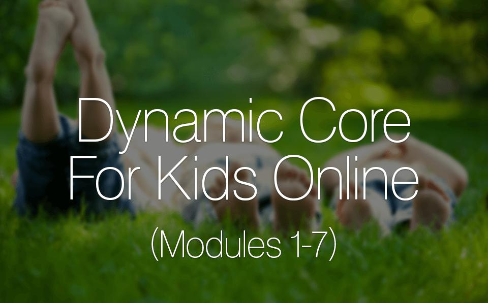 Dynamic Core For Kids Online