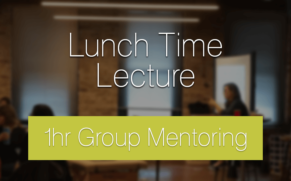 Lunch Time Group Lecture